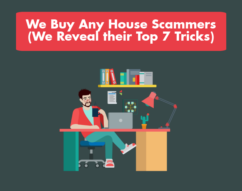 we buy any house scammers and how to avoid them