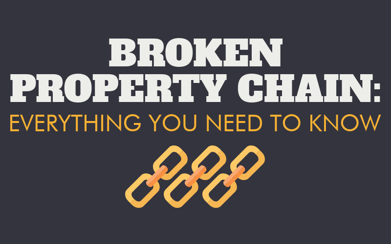 Broken property chain featured image