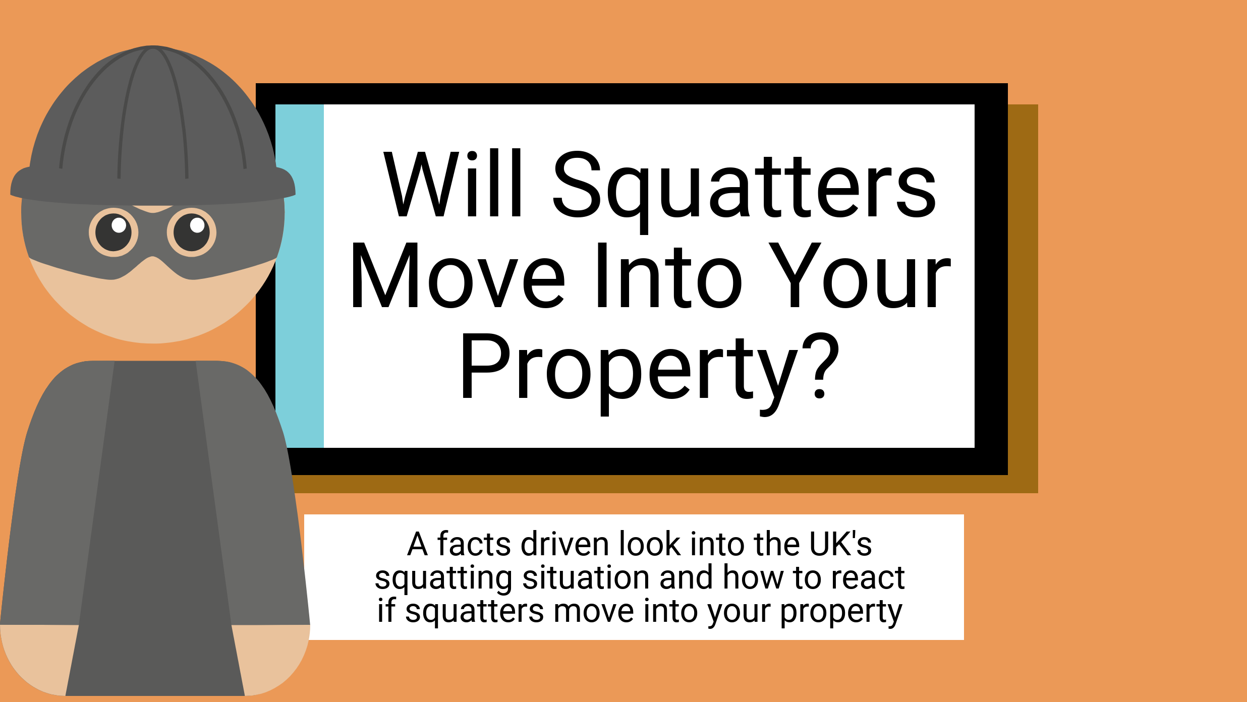 Will squatters move into your property?