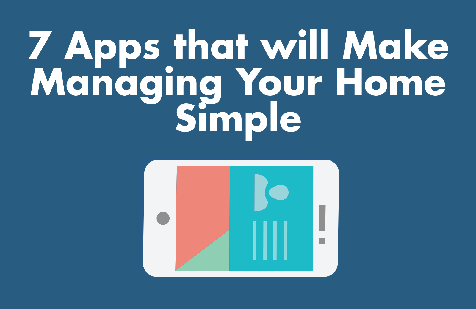 7 apps that will make managing your home simple featured image