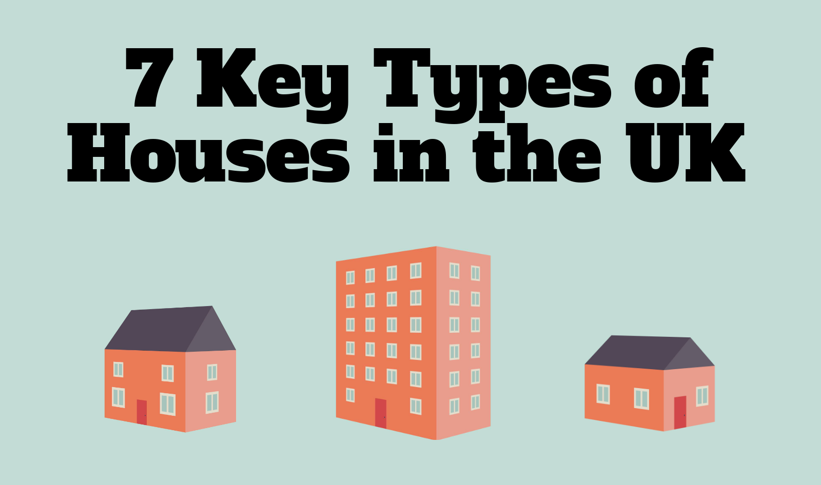 7 key types of houses you can buy in the UK