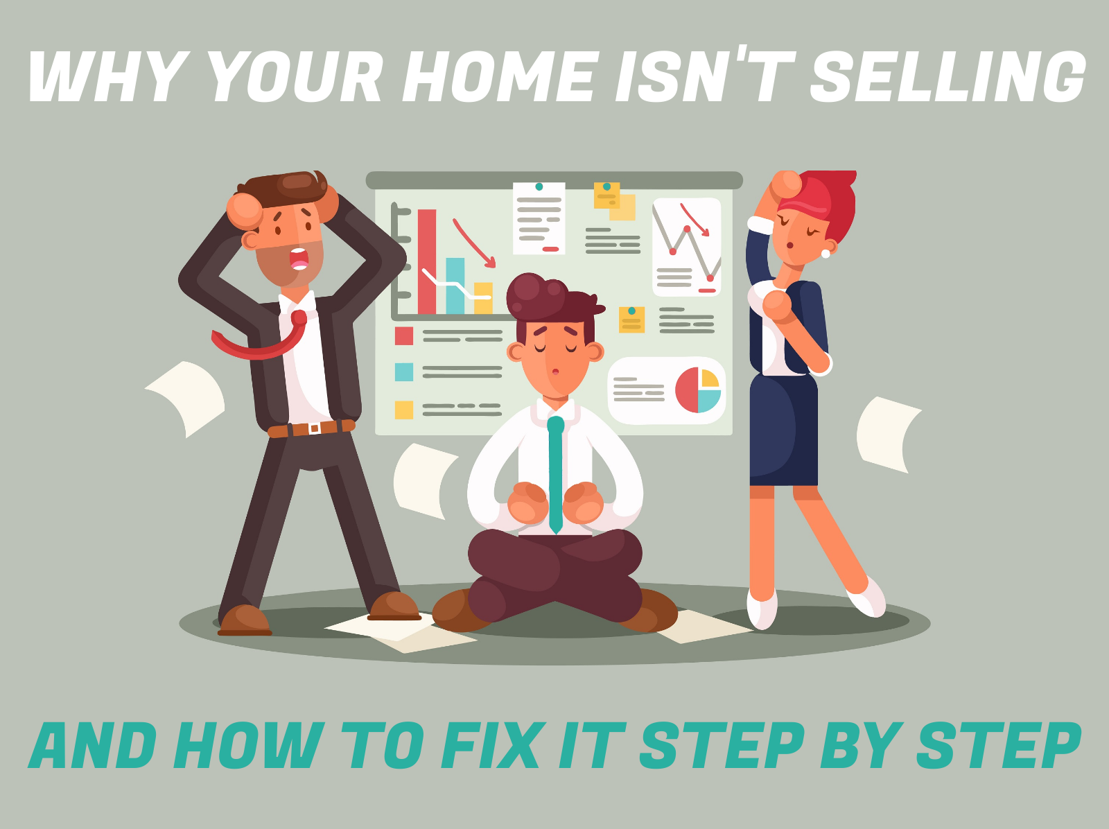 why your home isnt selling and how you can fix it step by step